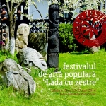 """Lada cu Zestre"" Traditional Art Festival the IX edition"